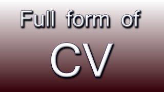 Full form of CV