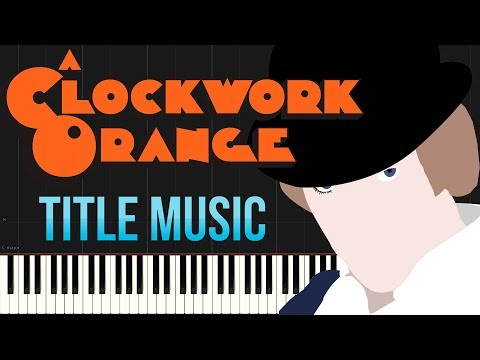 A Clockwork Orange Title Music | Henry Purcell (Piano Tutorial Synthesia)