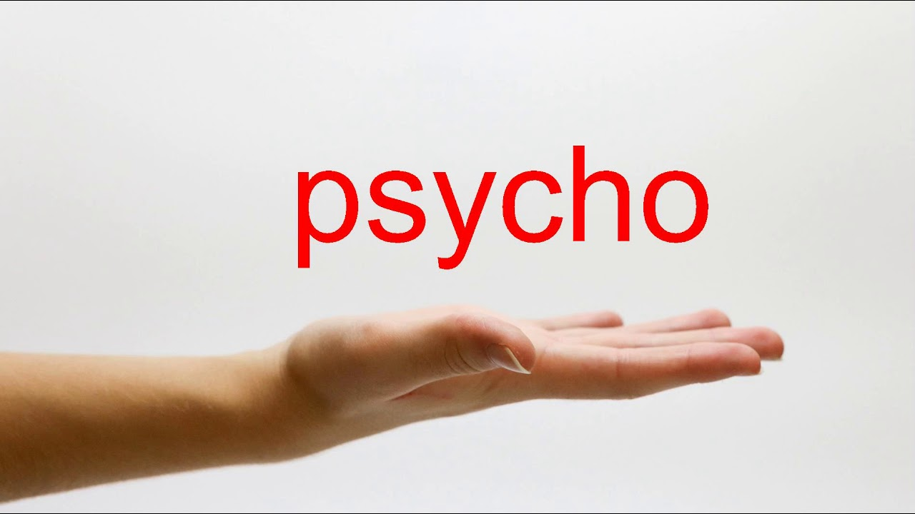 How to Pronounce psycho - American English - YouTube