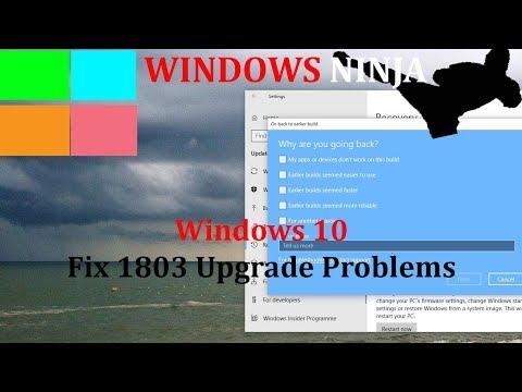 Windows 10 Fix Version 1803 Problems - Return to 1709 - YouTube