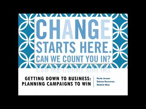 Module 9 | Getting Down to Business: Planning Campaigns that Win