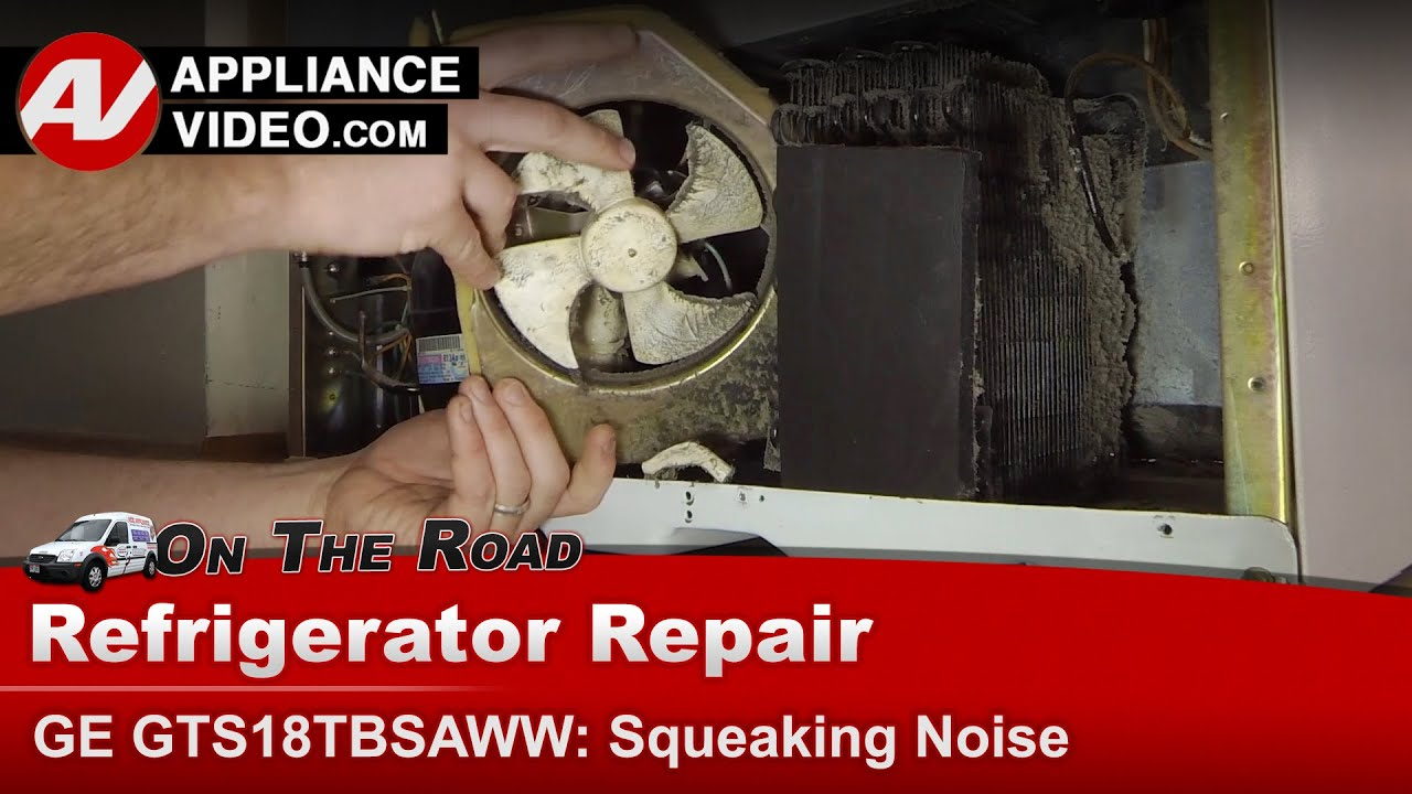 Refrigerator making squealing & squeaking noise - Ge , General Electric,  Hotpoint & RCA