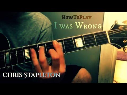 Guitar Lesson: I Was Wrong - Chris Stapleton