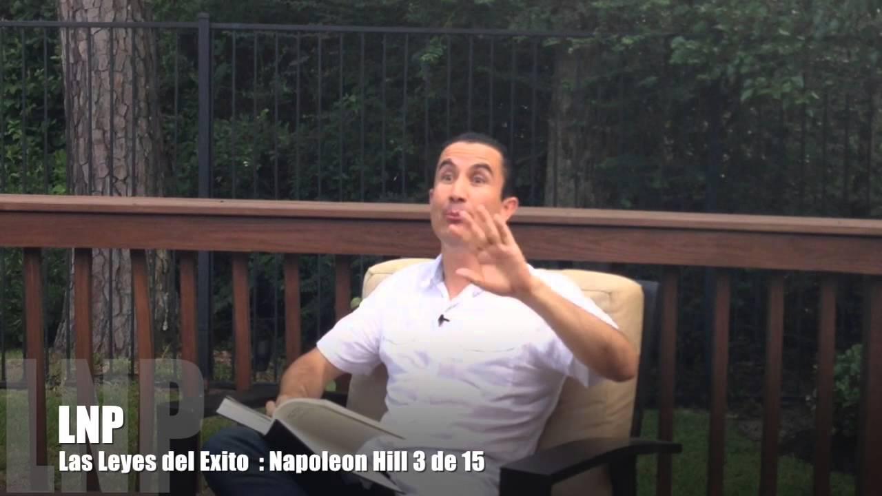 261 Las Leyes del Exito de Napoleon Hill  : 3 de 15 por Luis R Landeros