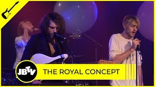 The Royal Concept - On Our Way | Live @ JBTV