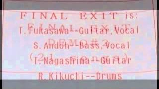 FINAL EXIT (JAP) - Demo 2