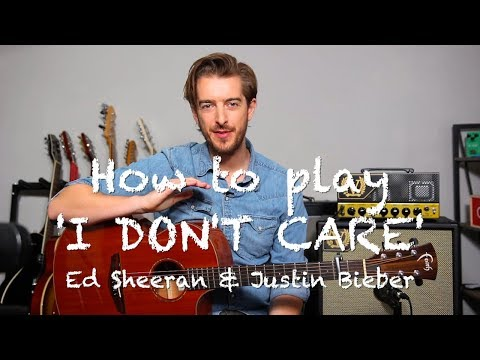 i-don't-care---ed-sheeran-&-justin-bieber-guitar-lesson-tutorial---how-to-play