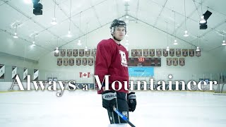 Always a Mountaineer | Minidoc Series | Liam Peterson