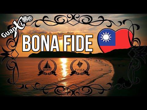 Bona Fide Taiwan (for the Windows Of Formosa Film Festival - WOFFF)
