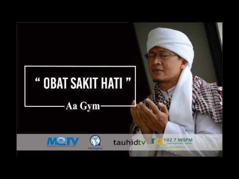 Aa Gym - Obat Sakit Hati
