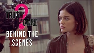 'Blumhouse's Truth or Dare' Behind The Scenes