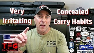 Irritating Concealed Carry Habits - TheFireArmGuy