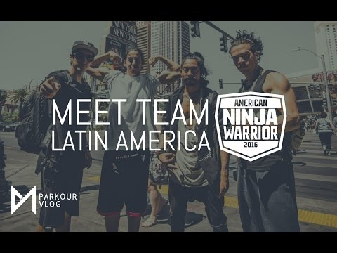 Meet Team Latin America (American Ninja Warrior) #ParkourLIFE