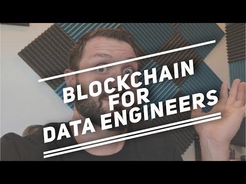 What is Blockchain: Data Engineer Edition
