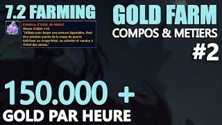 [Nerfed][TUTO WOW] 7.2 Gold Farming - 150.000 + Gold par heure (2017) [FR]