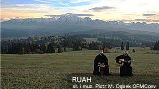 Franciszkańskie granie - Ruah, sł. i muz. Piotr M. Dąbek OFMConv