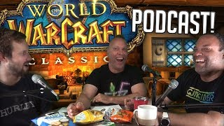 THE HYPE IS REAL! - Swifty's Classic WoW Podcast #1