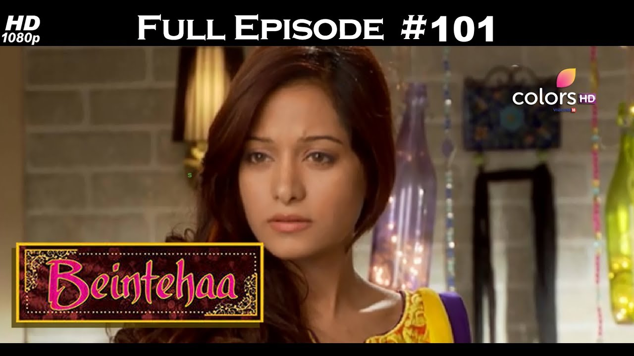 Beintehaa - Full Episode 101 - With English Subtitles