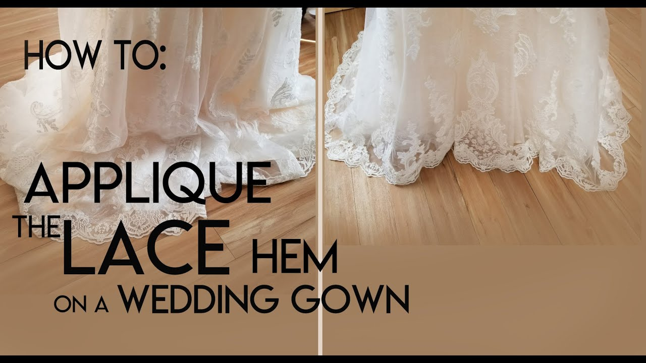How to sew a lace applique hem onto a bridal gown hem a lace