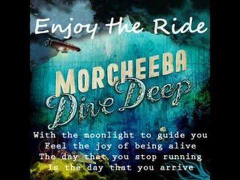 Morcheeba - Enjoy the Ride (lyrics)
