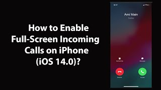 How to Enable Full-Screen Incoming Calls on iPhone (iOS 14.0)? screenshot 5