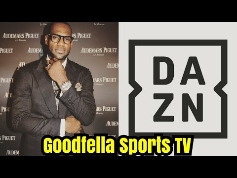 Lebron James Joins DAZN | He'll Be Producing Docuseries!!!