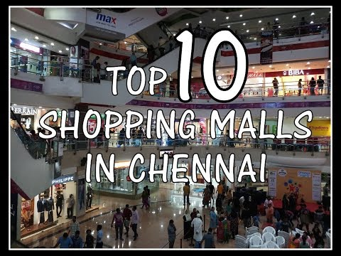 TOP 10 SHOPPING MALLS IN CHENNAI | 2017