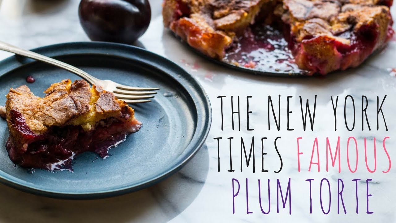 The new york times famous plum torte youtube forumfinder Image collections