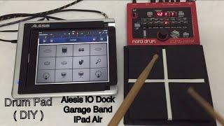 Drum Pad 4 ( DIY ) Nord Drum - iPad - Garage Band - Korg Gadget - Alesis iO DOCK