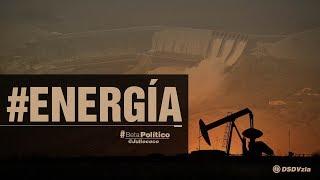 #BetaPolítico #Energía #30Jul