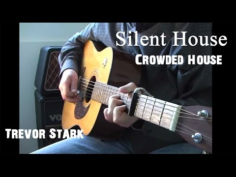 Silent House - Crowded House (cover)