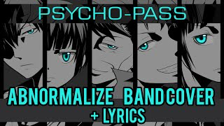 「abnormalize」【Reol】Band Cover (Lyrics) Psycho Pass OP1