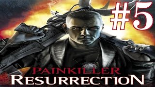 Painkiller Resurrection Playthrough/Walkthrough part 5 [No commentary]