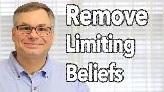 Remove Limiting Beliefs In Under Ten Minutes