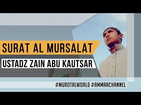 best-voice-|-surat-al-mursalat-|-zain-abu-kautsar