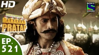 Bharat Ka Veer Putra Maharana Pratap - महाराणा प्रताप - Episode 521 - 10th November, 2015