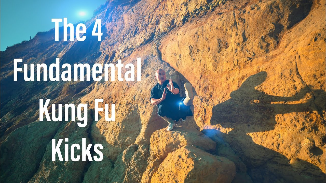 The 4 Fundamental Kung Fu Kicks | Learn Kung Fu Online | Kung Fu For Beginners