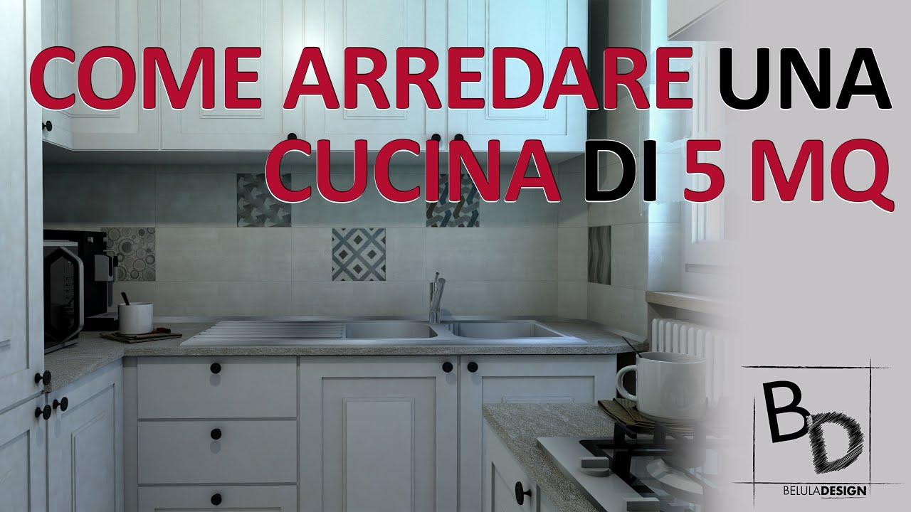 Come Arredare Una Cucina Di 5 Mq Belula Design Youtube