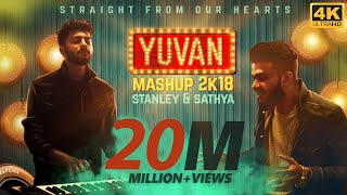 YUVAN Mashup 2K18 | Stanley & Sathya | Yuvan Selva | Straight From Our Hearts