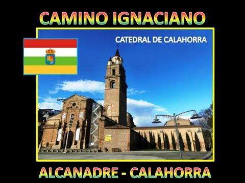ALCANADRE   CALAHORRA, CAMINO IGNACIANO