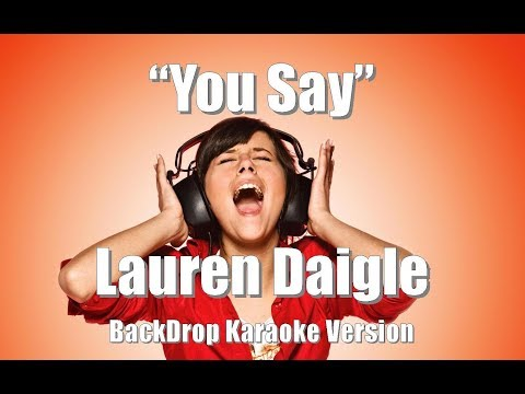 "Lauren Daigle ""You Say"" BackDrop Christian Karaoke"