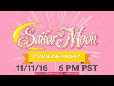 Moonlight Party 6 - An Official Sailor Moon S Celebration 11/11/16 6PM PST