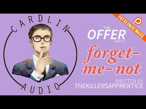 ASMR Voice: The Offer (Part 3) - Forget-me-not [M4A] [Assassin] [Spy vs Spy] [Learning to let go]