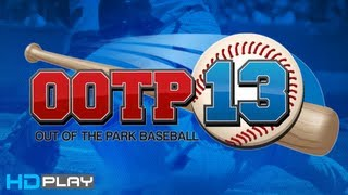 Out of the Park Baseball 13 - Gameplay PC | HD MLB Baseball Manager Game
