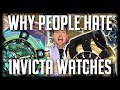 Why People Hate Invicta Watches