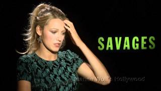 "Blake Lively tells all about her sex in ""Savages"""