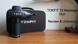 TokFit T2 Massage Gun Review & Unboxing