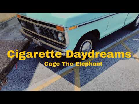 ◁Cage The Elephant - Cigarette...