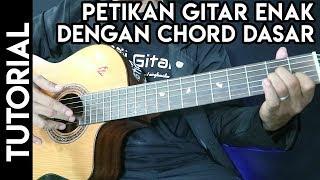 Belajar Petikan Gitar Enak Dengan Chord Dasar