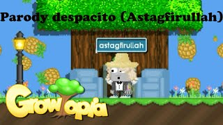 parody despacito astagfirullah growtopia music video